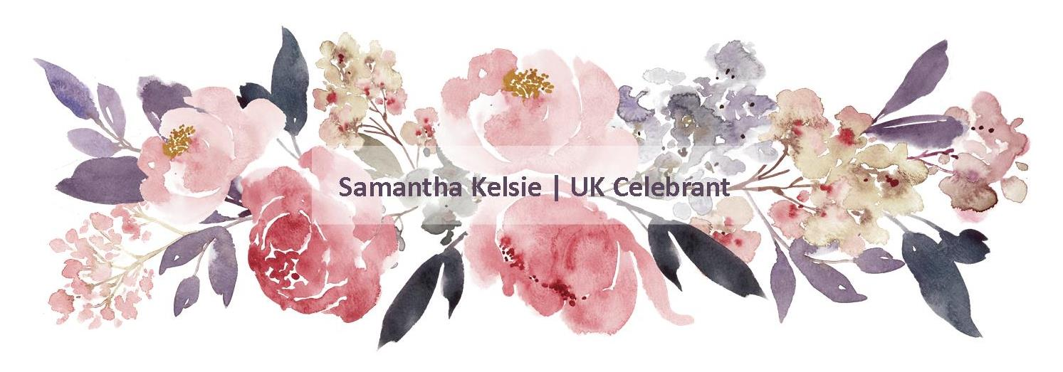 Samantha Kelsie UK Celebrant weddings marriage funeral family destination ceremony